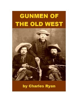 Gunmen of the Old West