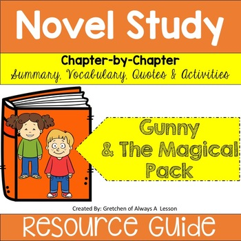 """""""Gunny and the Magical Pack"""" Novel Study Resource Guide"""