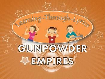 "Gunpowder Empires ""Learning Through Lyrics"" Lesson"