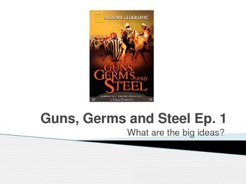 Guns, Germs and Steel - Movie Guide, Writing Assignments,