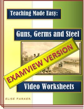 Guns, Germs and Steel Video Worksheet BUNDLE -- PDF and Examview Formats