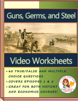 Guns, Germs and Steel Video Worksheets -- PDF Printable Version