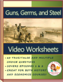 Guns, Germs and Steel Video Worksheets -- PDF Printable Version