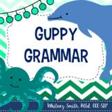 Guppy Grammar