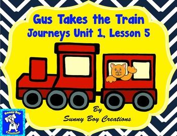 Gus Takes The Train Journeys Unit 1 Lesson 5