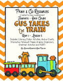 Gus Takes the Train - Journeys First Grade Print and Go