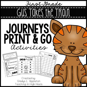 Gus Takes the Train Journeys First Grade Print and Go Activities