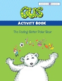 Gus, The Feeling-Better Polar Bear Activity Book
