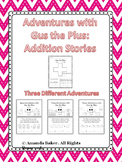 Gus The Plus Addition Story Problems Worksheets Mini-Books
