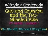 Gus and Grandpa and the Two-Wheeled Bike  2nd Grade Harcou