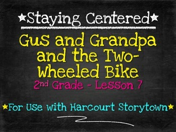 Gus and Grandpa and the Two-Wheeled Bike  2nd Grade Harcou