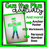 Math Craftivity for Addition - Gus the Plus