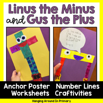 Addition and Subtraction Craftivity - Gus the Plus and Lin