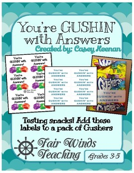 You're Gushin' with Answers Testing Labels