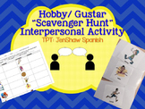 Gustar Hobby Spanish Scavenger Hunt Interpersonal Speaking
