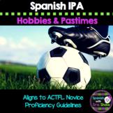Gustar Pasatiempos Hobbie IPA Novice/Novice Mid Avancemos U1L1 1.1 & Study Guide