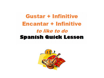Gustar with Infinitives: Spanish Quick Lesson