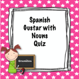 Spanish Gustar with Nouns Quiz
