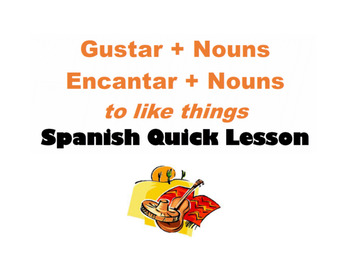 Gustar with Nouns: Spanish Quick Lesson