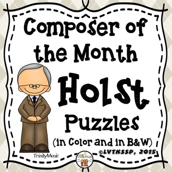 Gustav Holst Puzzles (Composer of the Month)