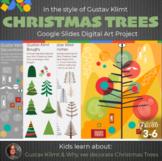 Gustav Klimt Christmas Tree Interactive Google Slides- Chr