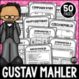 Gustav Mahler Composer Listening Activities, July, Classical Music