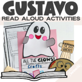 Gustavo The Shy Ghost Read Aloud Activities and Lessons (H