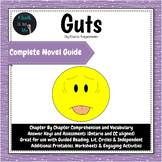 Guts Novel Study - Guided Reading & Independent Study