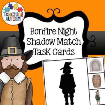 Guy Fawkes, Bonfire Night Shadow Matching Task Cards