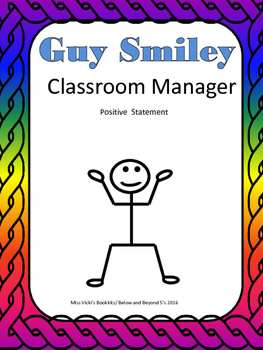 Guy Smiley Classroom Manager Positive Statement