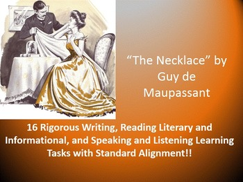 "Guy de Maupassant's ""The Necklace"" – 16 Rigorous Common Core Learning Tasks!!"