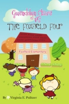 Gwendolyn Claire vs The Foxfield Four