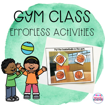 Gym Errorless Activities and Worksheets