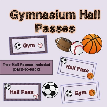 Gym Hall Passes (2 available back-to-back) Physed, Gymnasium