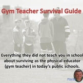 Gym Teacher Survival Guide
