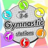Gymnastic stations for PE - Complete skill activities & Le