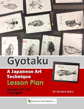 Gyotaku: A Japanese Art Technique Lesson Plan for 2nd-12th Grade