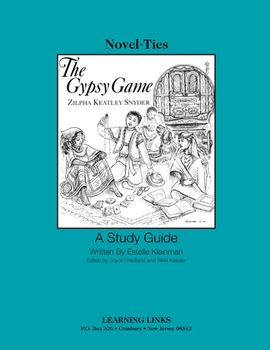 Gypsy Game - Novel-Ties Study Guide