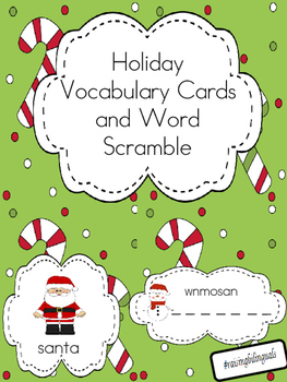 Holiday/Christmas vocabulary cards and word scramble