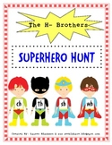 H Brother Superhero Hunt