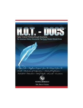 H.O.T. Docs: Ten American History Documents that Every Stu