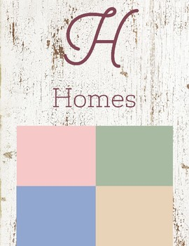 H is for Homes