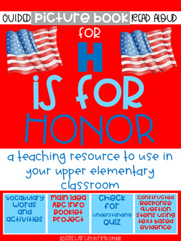 H is for Honor Guided Read Aloud