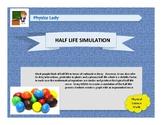 HALF-LIFE SIMULTION