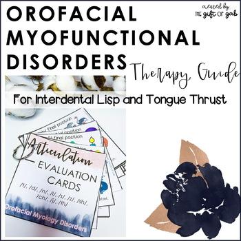 Orofacial Myofunctional Disorders Therapy Guide