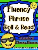 Fluency Phrase Roll & Read 6 Levels {PRINT AND PLAY}