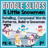Digital Five Little Snowmen Poetry and Retelling Activitie