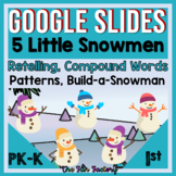 Digital Five Little Snowmen Poetry and Retelling Activitie
