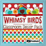 Editable Whimsy Birds Classroom Decor Bundle