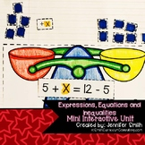 Expressions, Equations and Inequalities Mini Interactive Unit